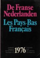 Deleu, Jozef; Red., De Franse Nederlanden 1976 Jaarboek (o.a. Over Gantois) - Histoire