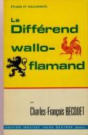 Becquet, Charles-François, Le Différend Wallo-flamand (2 Tomes) - Histoire