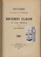 Hamélius, Paul, Histoire Politique En Littéraire Du Mouvement Flamand Au XIXe Siècle (2e édition) - Histoire