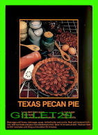 RECETTES - RECIPES - TEXAS PECAN PIE - - Recettes (cuisine)