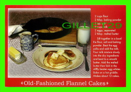 RECETTES - RECIPES - OLD-FASHIONED FLANNEL CAKES - - Recettes (cuisine)