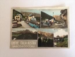VARCO DI COCCAU 1960 VIAGGIATA CONFINE ITALO-AUSTRIACO - Italy