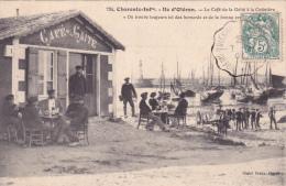 CPA 17 @ ILE D' OLERON @ LA COTINIERE @ Café De La Gaîté En 1907 - Homards Et Crevettes - Ile D'Oléron