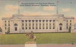 Delaware Wilmington Municipal Building And Court House Showing Cassar Rodneys Monument