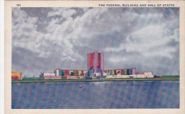 The Federal Building And Hall Of Staes Chicago World's Fair 1933-34 - Esposizioni