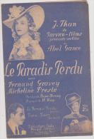 (g9) Le Paradis Perdu , FERNAND GRAVEY , MICHELINE PRESLE , Musique : HANS MAY - Partitions Musicales Anciennes