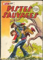 No PAYPAL !! : Pistes Sauvages 13 KIRBI Flint Et SUNDAY ( De De La Fuenté ) ,Etc...Eo Petit Format Mon JOURNAL 1973 BE - Small Size