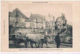 RAON L'ETAPE - Le Coin De La Rue De La Gare , Attelage De Boeufs - Guerre 1914-18