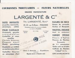 CARTE DE VISITE ANCIENNE  ETS LARGENTE ET CIE TOULOUSE COURONNES MORTUAIRES  FLEURS NATURELLES GRANDE MANUFACTURE - Visiting Cards