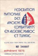 CARTE  -  FEDERATION  NATIONALE  DES  ANCIENS  COMBATTANTS  EN  ALGERIE  ,  MAROC  ET   TUNISIE - Documentos Históricos
