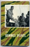 Guerre D'Algérie Parachutistes Marc FLAMENT Les Hommes-peints 1962 - Geschiedenis