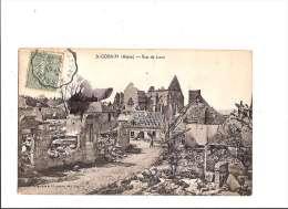 SAINT-GOBAIN. - Rue De Laon. (Ruines, Guerre 1914-18) - Autres Communes