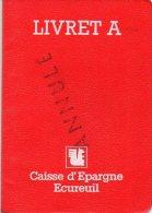 LIVRET A  DE CAISSE D'EPARGNE ECUREUIL - Vieux Papiers