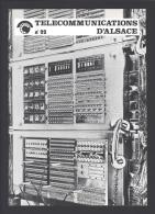 Revue TELECOMMUNICATIONS D´ALSACE N°22 De 1978 - Réf A2299 - Philately And Postal History