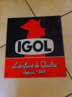 Superbe Plaque Publicitaire . Objet De Collection      IGOL Lubrifiant De Qualité Depuis 1949 - Plaques Publicitaires