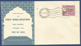 PAKISTAN 1963 S G 192 MNH FDC FIRST DAY COVER CENTENARY OF PUBLIC WORK DEPARTMENT - Pakistan