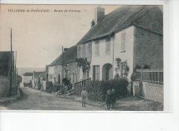 VILLIERS SAINT FREDERIC - Route De Cressay - état - France