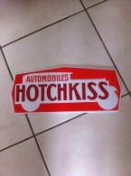Superbe Plaque Publicitaire. Objet De Collection  Automobiles HOTCHKISS - Plaques Publicitaires