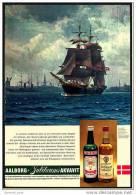 Reklame Werbeanzeige  -  AAlborg Jubiläums Akvavit  ,  In Unserer Modernen Zeit Ist Ein Vollschiff  ,  Von 1969 - Alkohol