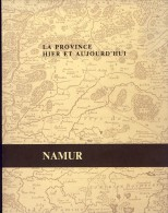 Namur. La Province Hier Et Aujourd'hui. Crédit Communal. 1976 - Belgium