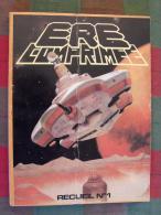 Ere Comprimée. Recueil 1 (n° 1,2,3). 1979-1980. BD Science-fiction Et Fantastique - Other Magazines