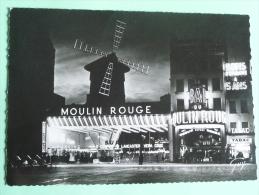 PARIS - Montmartre La Nuit, La Place Blanche Et Le Moulin Rouge - Arrondissement: 18