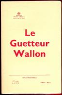 Le Guetteur Wallon - 1977 - N°4 - Au Sommaire: Voir Photo 2. - Belgium