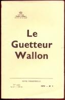 Le Guetteur Wallon - 1979 - N°1 - Au Sommaire: Voir Photo 2. - Cultural