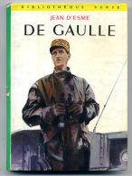 Jean D'ESME De Gaulle Bibliothèque Verte 1959 - Bibliotheque Verte