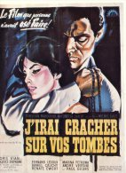 J'irai Cracher Sur Vos Tombes - Célébrités