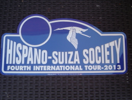 """Plaque De Rallye """"HISPANO-SUIZA SOCIETY"""" 2013. - Plaques De Rallye"""