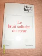 ROMAN -  (  LE BRUIT SOLITAIRE DU COEUR )  Edition  FLAMMARION     -  215 Pages - Livres, BD, Revues