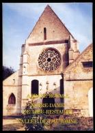 Abbaye Royale Notre Dame De Lieu - Vallée De L´Automne -Oise - Picardie - Nord-Pas-de-Calais