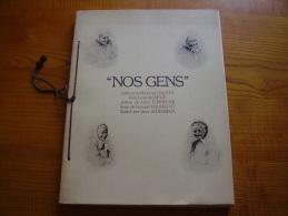 Nos Gens ; La Lorraine ; Maréchal Lyauté, Léon Tonnelier, Fernand Rousselot, Illustrations De Jean Scherbeck . Nancy - Alsace