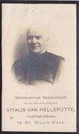 Doodsprentje    -Pastoor-Deken Vitalis Van Helleputte  Te Sint-Gilles-Waas    (1847-1915) - Images Religieuses