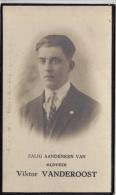 Doodsprentje    -  Viktor Vanderoost  Geb.teHuizingen 1906  -overleden Te  St.Agatha-Berchem 20/11/1929 - Images Religieuses
