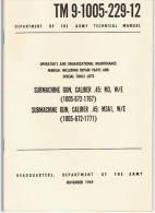 Manuel Technique GREASE GUN M3 ( USA ) GI NORMANDIE ( TM TECHNICAL MANUAL ) - Livres, Revues & Catalogues