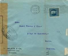 1916  Lettre   Pour La France  -  Censure - «Ouvert Par L'Autorité Militaire / 32 » - Cuba