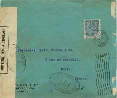 1917  Lettre   Pour La France  -  Censure - «Ouvert Par L'Autorité Militaire / 381 » - Cuba