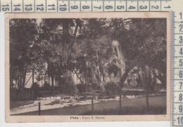 Croazia  Croatia  Pola  Parco R. Marina  1927 - Croatia