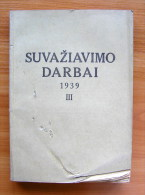 Lithuanian Book /LKMA Suvaziavimo Darbai 1939 T.III (Congress Works) 1940 - Oude Boeken