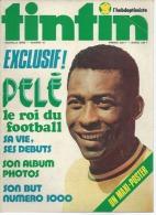 TINTIN L´HEBDOPTIMISTE   N° 16  -  PELE Le Roi Du Football  -   DARGAUD -   AVRIL 1973 - Tintin