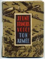 WW2 Libération Jeune Français Voici Ton Armée ! 1945 - Livres, BD, Revues