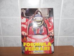 Libro Formula Ferrari Cristiano Chiavegato 1984 Formula 1 Motori Automobilismo - Da Identificare