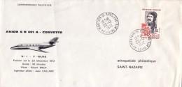 POSTE AERIENNE - 1er VOL LE 20-12-1972 AVION SN601A CORVETTE. - Luchtpost