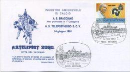 VATICANO - FDC  TELEPOST 1991 - INCONTRO DI CALCIO A.S. TELEPOST SOGO - BRACCIANO - SPORT - FDC