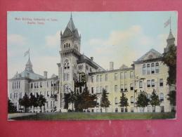 Austin,TX--Main Building Of University Of Texas--cancel 1912--PJ 194 - Unclassified