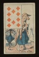 chromo - Carte a jouer ancienne - fin XVII �me - PEAU D� ANE - voir