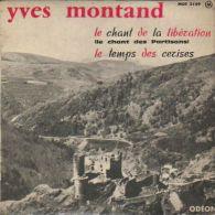 45 T   YVES MONTAND   **  LE CHANT DES PARTISANS - Vinyl-Schallplatten