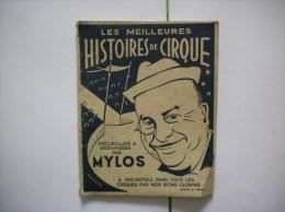 LES MEILLEURES HISTOIRES DE CIRQUE PAR MYLOS RACONTEES DANS TOUS LES CIRQUES PAR NOS BONS CLOWNS 1946 - Livres, BD, Revues